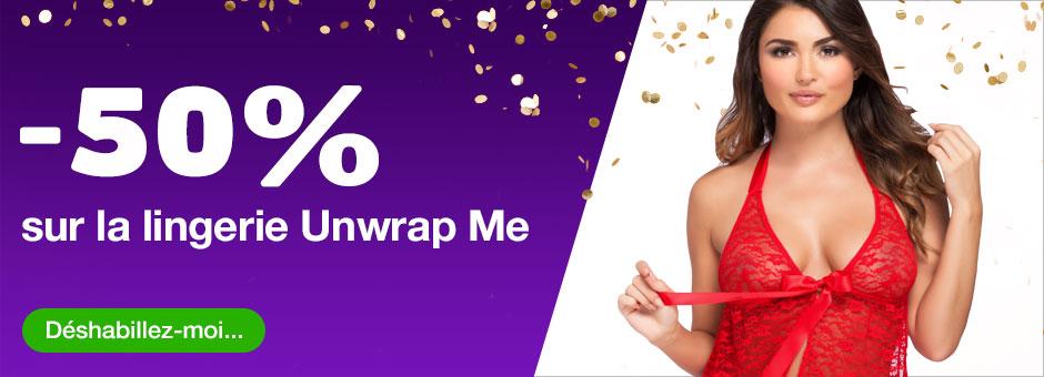 - 50 % sur la lingerie Unwrap Me