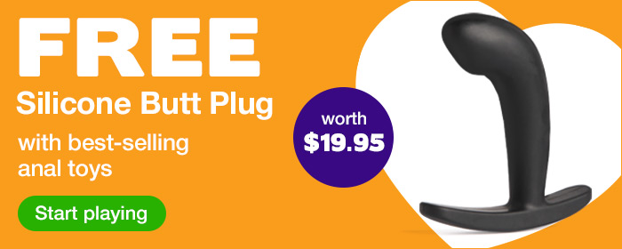 FREE Butt Plug worth $19.95 with best-selling anal toys