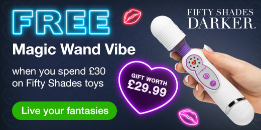 ^ FREE Magic Wand Vibe when you spend 30 on Fifty Shades Darker toys