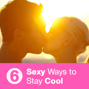 6 Ways to Stay Cool