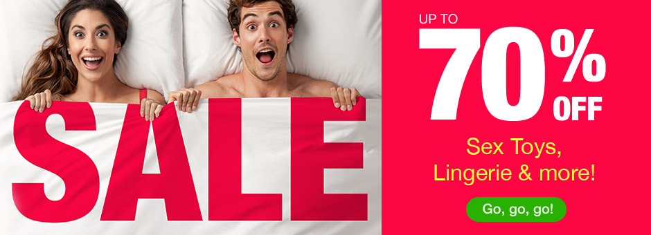 SALE! Up to 70% OFF Sex Toys & Sexy Lingerie