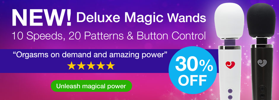 NEW! Deluxe Magic Wands, now with 30 Functions and 30% OFF!