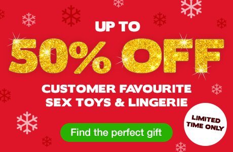 ^ Up to 50% OFF Customer Favourite Sex Toys and Lingerie