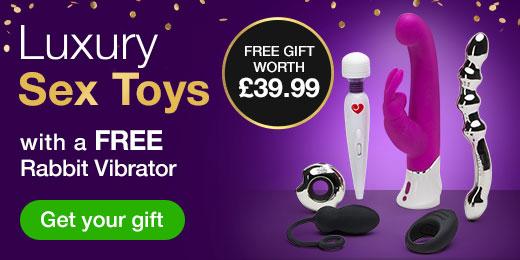 Luxury Sex Toys with a FREE Rabbit Vibrator worth 39.99