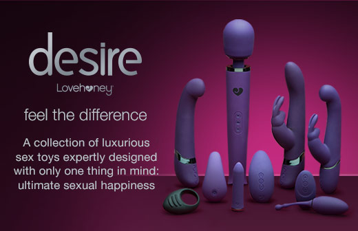 Lovehoney desire Luxury Sex Toys - Feel the difference