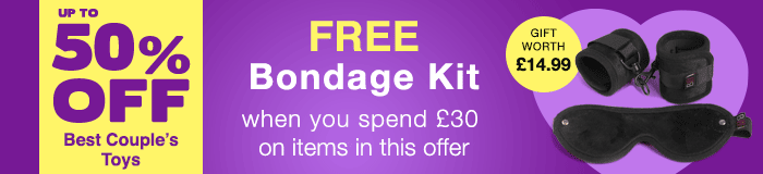 Up to 50% off Best Couple's Toys with a FREE Soft Bondage Kit when you spend £30