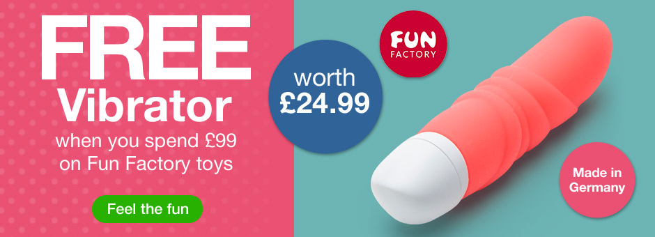 FREE vibrator when you spend 99 on fun factory toys