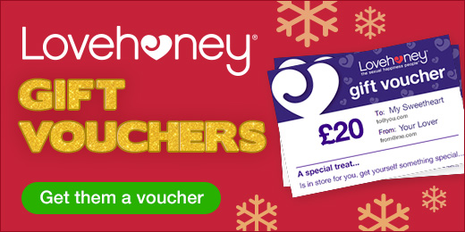 Let them choose their own sexy gift with a Lovehoney Gift Voucher!