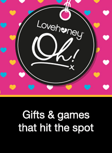 Lovehoney Oh! Gifts and games that hit the spot