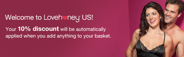 Welcome to Lovehoney US - your 10% discount will be applied automatically in your basket