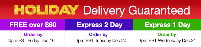 Holiday Delivery Guaranteed!