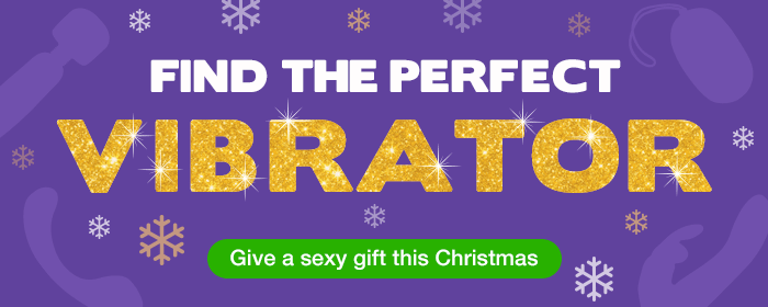 Find the perfect vibrator - give a sexy gift this Christmas