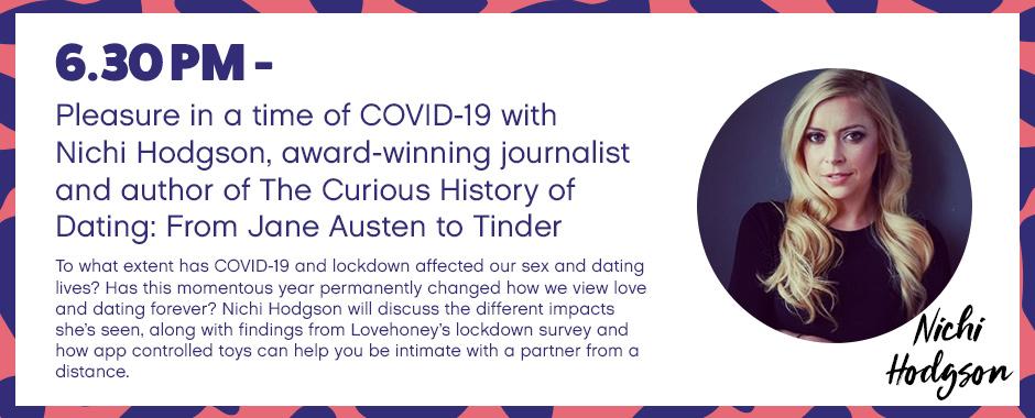 Pleasure in a time of COVID-19 with Nichi Hodgson