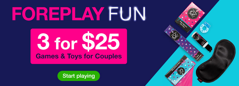 3 for $25 Fun and Foreplay
