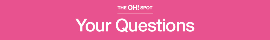 The Oh! Spot Your Questions