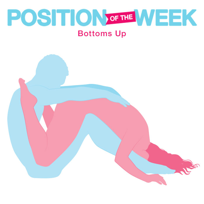 Position of the Week: Bottoms Up