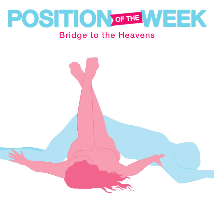 Position of the Week: Bridge to the Heavens