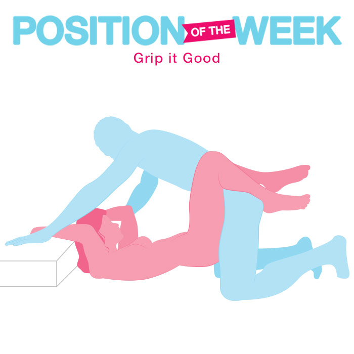 Position of the Week: Grip it Good