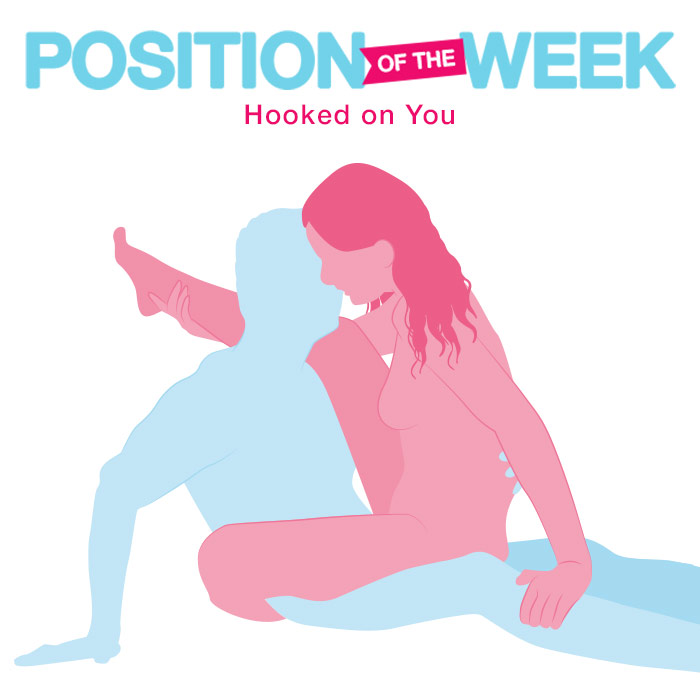 Position of the Week: Hooked on You