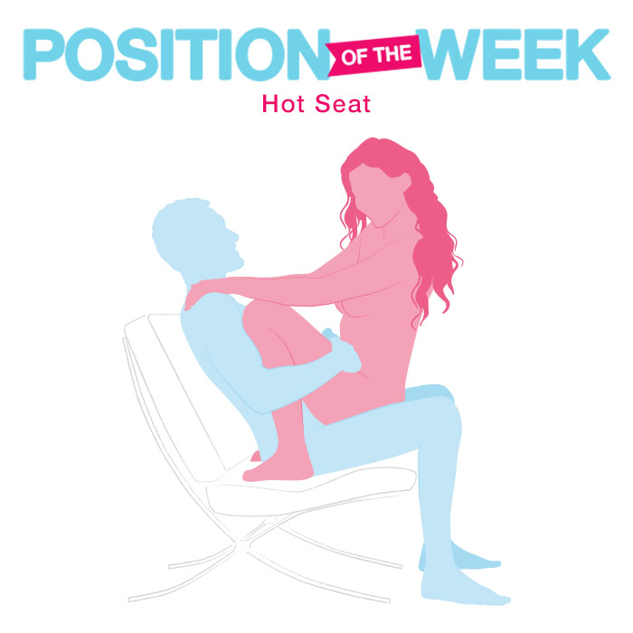 Position of the week: Hot Seat