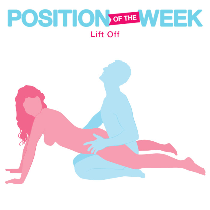 Position of the week: Lift Off