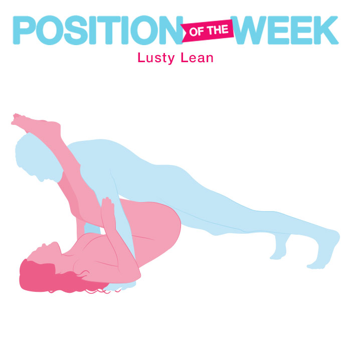 Position of the Week: Lusty Lean