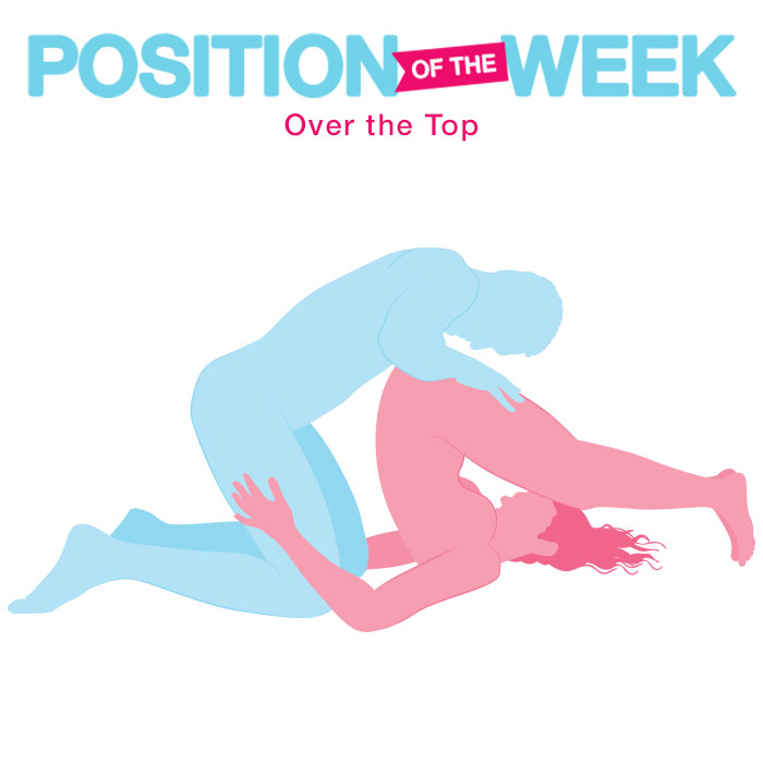 Position of the Week: Over the Top