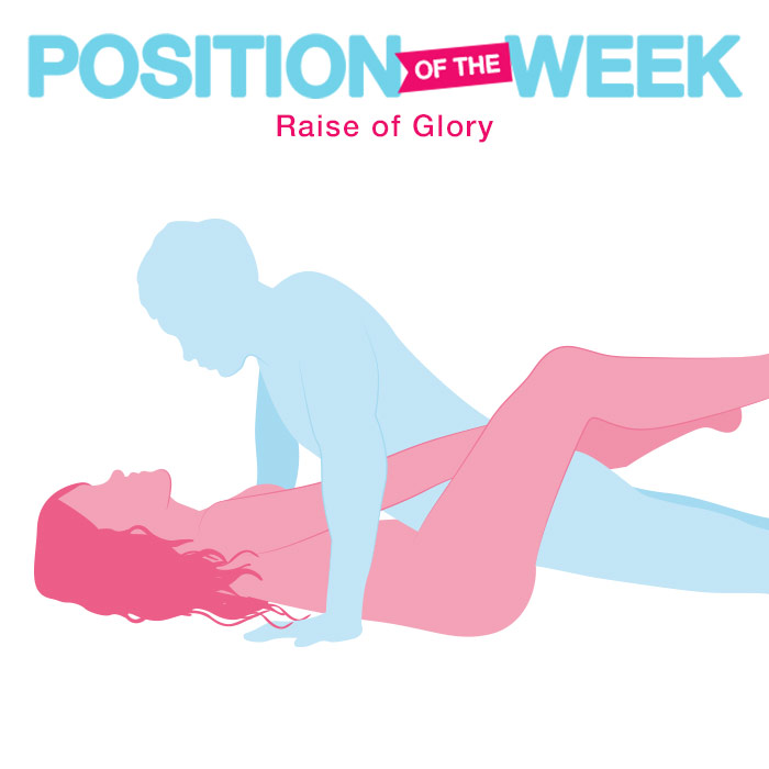 Position of the Week: Raise of Glory