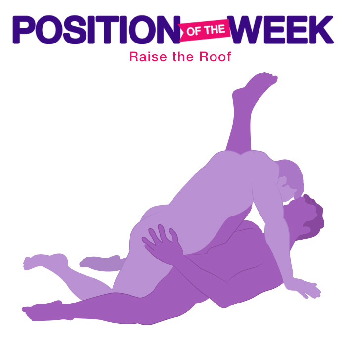 Position of the Week: Raise the Roof