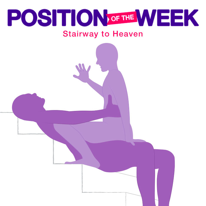Position of the Week: Stairway to Heaven