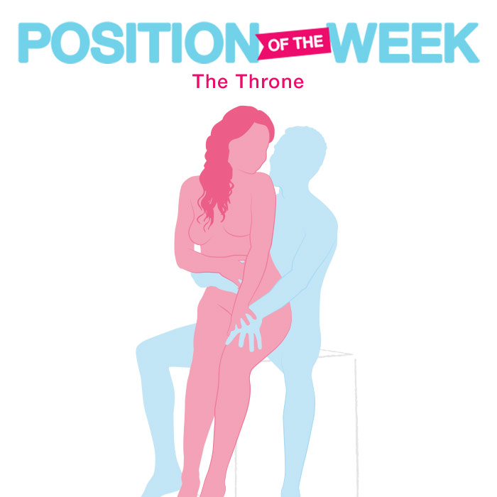 Position of the week: The Throne