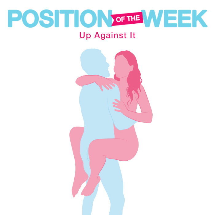 Position of the Week: Up Against It
