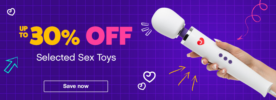 Up to 30% OFF selected Sex Toys