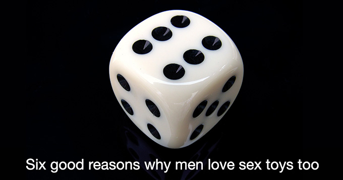 six-reasons-men-love-sex-toys