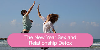 New Year Sex and Relationship Detox