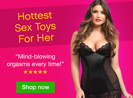 Hottest Sex Toys for Her