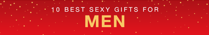Top 10 Best Sexy Gifts for Men