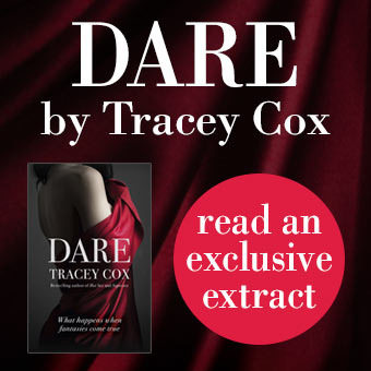 Read and exclusive extract from Tracey Cox's new book: Dare