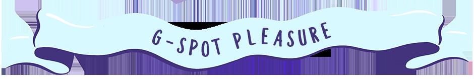 G-Spot pleasure