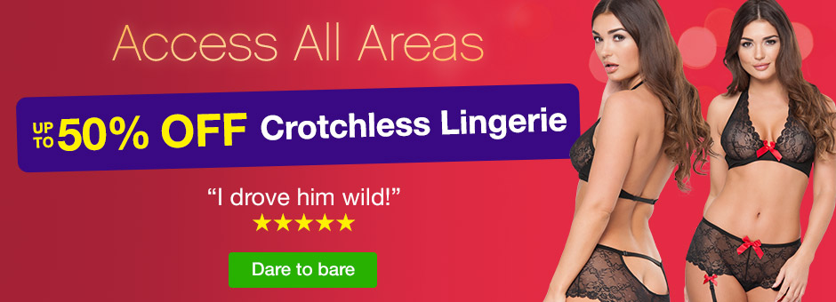 Access All Areas - Up to 50% OFF Crotchless Lingerie