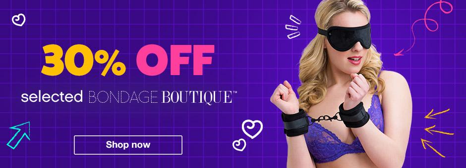30% off selected bondage boutique