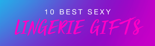 10-best-sexy-lingerie-gifts-mobile-2018