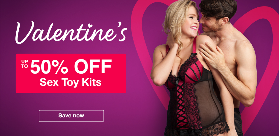 Valentines - up to 50% off sex toy kits