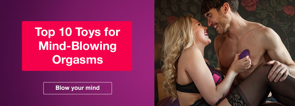 10 toys for mind-blowing orgasms Valentines Sex Toys Uber