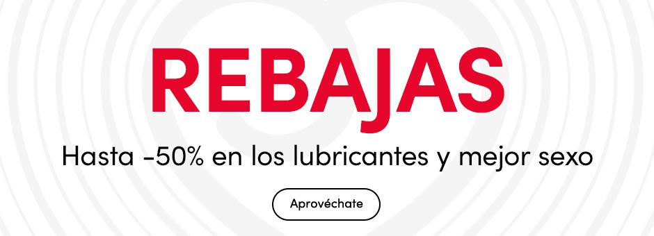 REBAJAS Hasta -50% en los lubricantes y mejor sexo