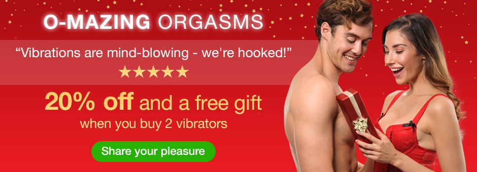 O-mazing Orgasms - 20% off when you buy any 2 vibrators