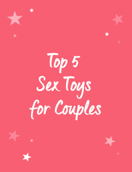 Top 5 Sex Toys for Couples